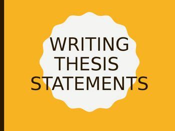 Teaching writing a thesis statement